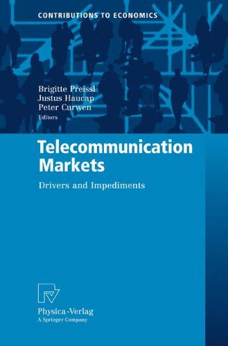 Telecommunication Markets: Drivers and Impediments (Contributions to Economics)