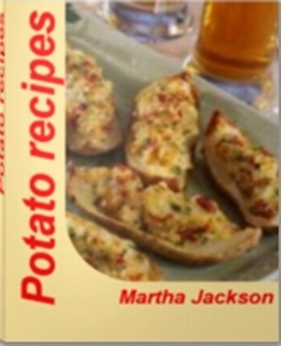 Potato recipes: Baked Potato Skins, Hot Red Potato Salad, Potato Puff Casserole, Mashed Potatoes Recipe, Roasted Potato Recipes by Martha Jackson