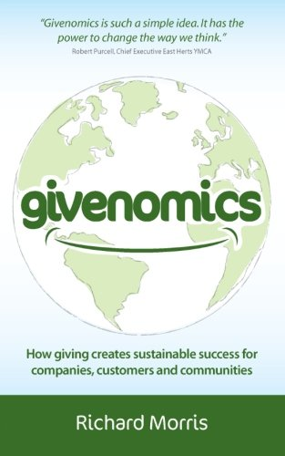 Givenomics: How giving creates sustainable success for companies' customers and communities