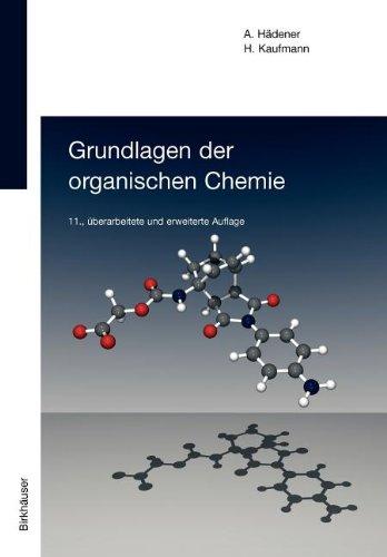 Grundlagen der organischen Chemie (German Edition)