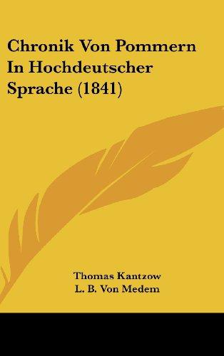 Chronik Von Pommern in Hochdeutscher Sprache (1841)