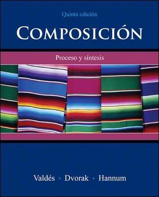 Composicion (SPANISH): Proceso Y Sintesis Composicion