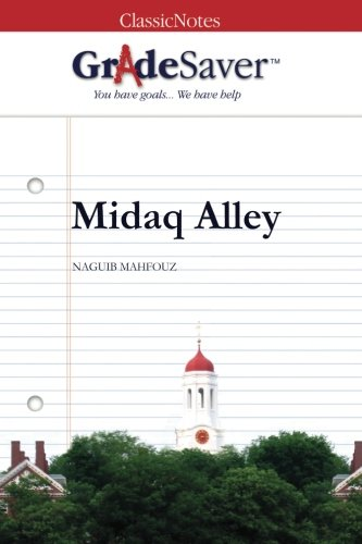essays on midaq alley Midaq alley i begin by discussing the significance of anger within the narrative, arguing that this dominant structure of feeling could be read as a collective response tended to dominate critical readings of midaq alley, with many commentators in an essay on ben okri's early novels, the critic biodun jeyifo argues that.