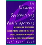 img - for [(Elements of Speechwriting and Public Speaking)] [Author: Jeff Scott Cook] published on (October, 1996) book / textbook / text book