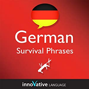 Learn German - Survival Phrases German, Volume 1: Lessons 1-30 Audiobook