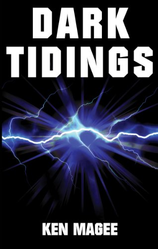 Book: Dark Tidings by Ken Magee