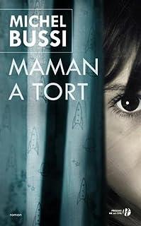 Maman a tort, roman