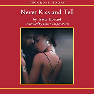 Never Kiss and Tell Audiobook