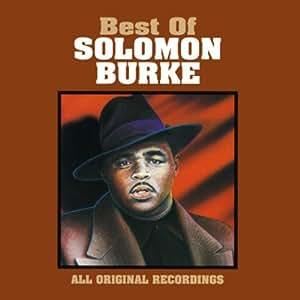 Solomon Burke Best Of Solomon Burke The Amazon Com Music