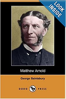 Matthew Arnold: George Saintsbury: 9781406542844: Amazon.com: Books