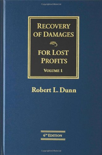 Recovery of Damages for Lost Profits, 6th ed., (2 volume set w/ Supplement)