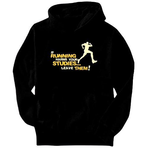 If Running Harms Your Studies... Leave Them! Mens Hoodie