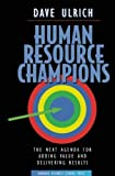 img - for Human Resource Champions 1st (first) Edition by Ulrich, David (1996) Hardcover book / textbook / text book