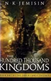 N. K. Jemisin The Hundred Thousand Kingdoms (Inheritance Trilogy 1)
