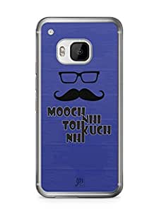 YuBingo Mooch Nahi to Kuch Nahin Mobile Case Back Cover for HTC One M9