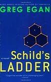 Schild's Ladder: A Novel (006107344X) by Egan, Greg