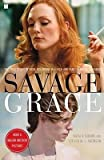img - for [(Savage Grace: The True Story of Fatal Relations in a Rich and Famous American Family )] [Author: Natalie Robins] [May-2008] book / textbook / text book