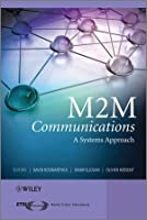 M2M Communications: A Systems Approach ebook download