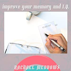 Improve Your Memory and IQ: Hypnosis & Subliminal | [Rachael Meddows]