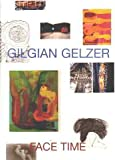img - for Gilgian Gelzer, face time book / textbook / text book