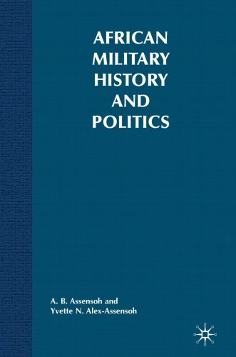 African Military History and Politics: Ideological Coups...