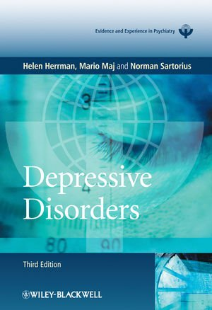 Depressive Disorders, WPA Series Evidence and Experience in Psychiatry (WPA Series in Evidence & Experience in Psychiatry)