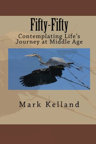 Fifty-Fifty: Contemplating Life's Journey at Middle Age