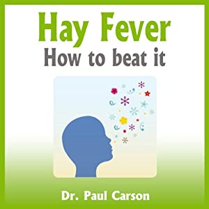 Hay Fever: How to Beat It Audiobook