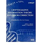 img - for [(Cryptography, Information Theory and Error-correction: A Handbook for the 21st Century )] [Author: Aiden A. Bruen] [Feb-2005] book / textbook / text book