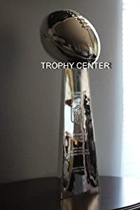 Vince Lombardi Trophy, Super Bowl Trophy, Full Size, Any Final Engraved