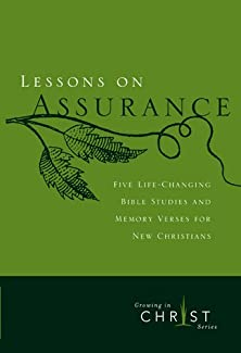 Lessons on Assurance, Five Life-Changing Bible Studies and Memory Verses for New Christians