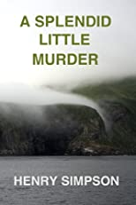 A Splendid Little Murder: Death on La Tempestad