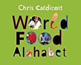 Chris Caldicott World Food Alphabet
