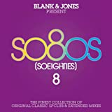 So80S (So Eighties), Vol. 8 (Presented By Blank & Jones)