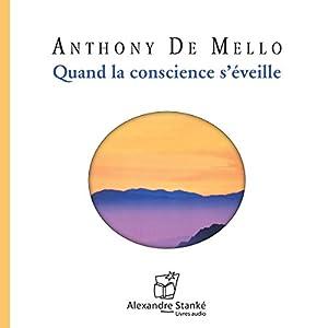 Quand la conscience s'éveille Audiobook