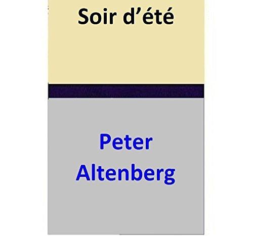 Peter Altenberg - Soir d'été (French Edition)