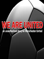 We Are United: Manchester United