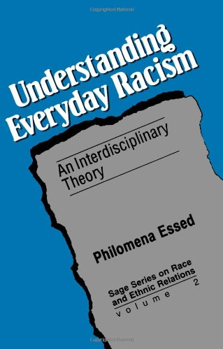 Understanding Everyday Racism: An Interdisciplinary Theory (SAGE Series on Race and Ethnic Relations)