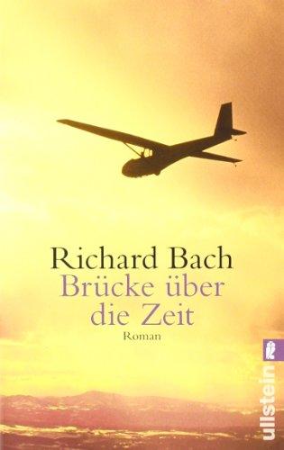 Brücke über die Zeit buch von Richard Bach,Brücke über die Zeit pdf ...