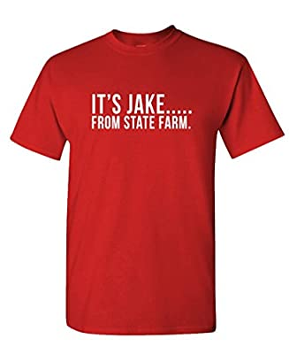 IT'S JAKE FROM STATE FARM funny commercial - Mens Cotton T-Shirt