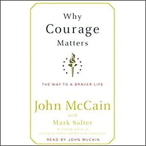 Why Courage Matters Audiobook