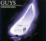 GUYS(CHAGE&ASKA)