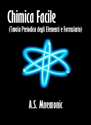 Chimica Facile Tavola Periodica degli Elementi e Formulario PDF