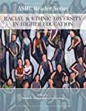 img - for Racial and Ethnic Diversity in Higher Education (Ashe Reader Series) book / textbook / text book