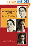 Monuments Men: Rose Valland: The Inspirational Adventures of The Monuments Men