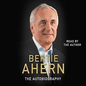 Bertie Ahern Autobiography Audiobook