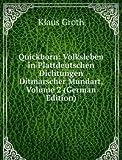 Quickborn: Volksleben in Plattdeutschen Dichtungen Ditmarscher Mundart, Volume 2 (German Edition)