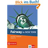 Fairway to New York, m. Audio-CD