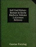 Soll Und Haben: Roman in Sechs Büchern, Volume 2 (German Edition)