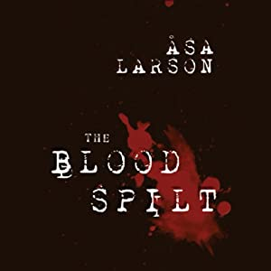 The Blood Spilt Audiobook